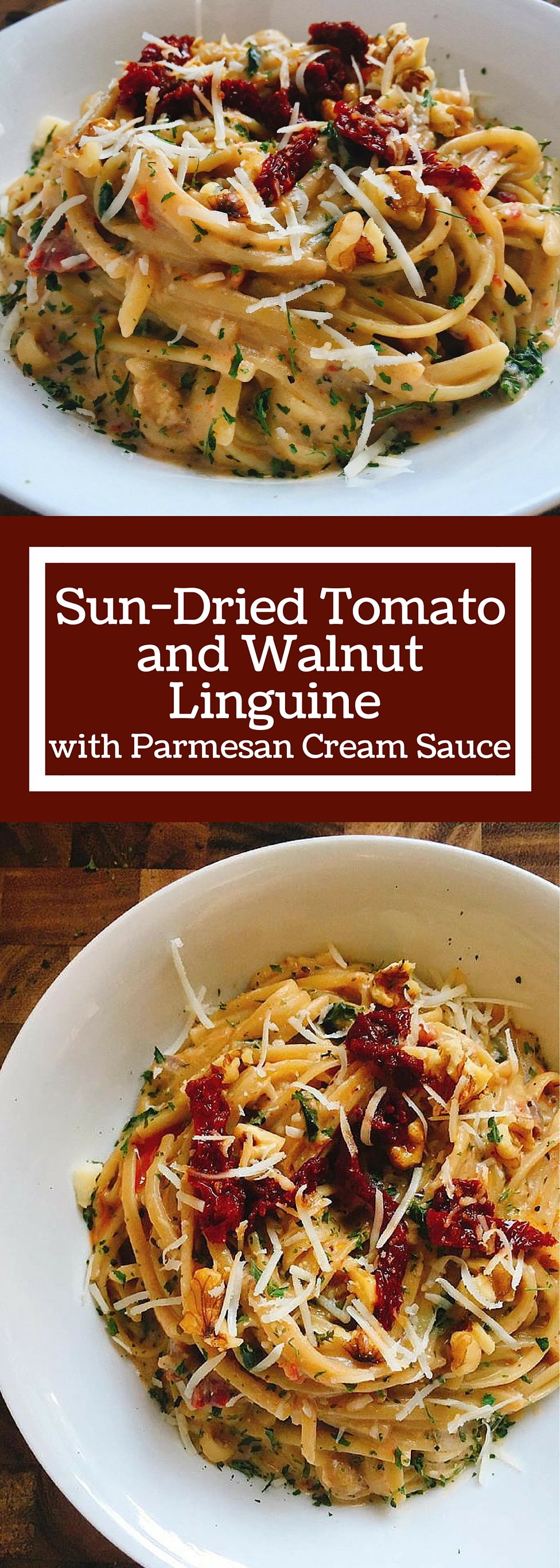 Sun-Dried Tomato and Walnut Linguine with Parmesan Cream Sauce | Three ...