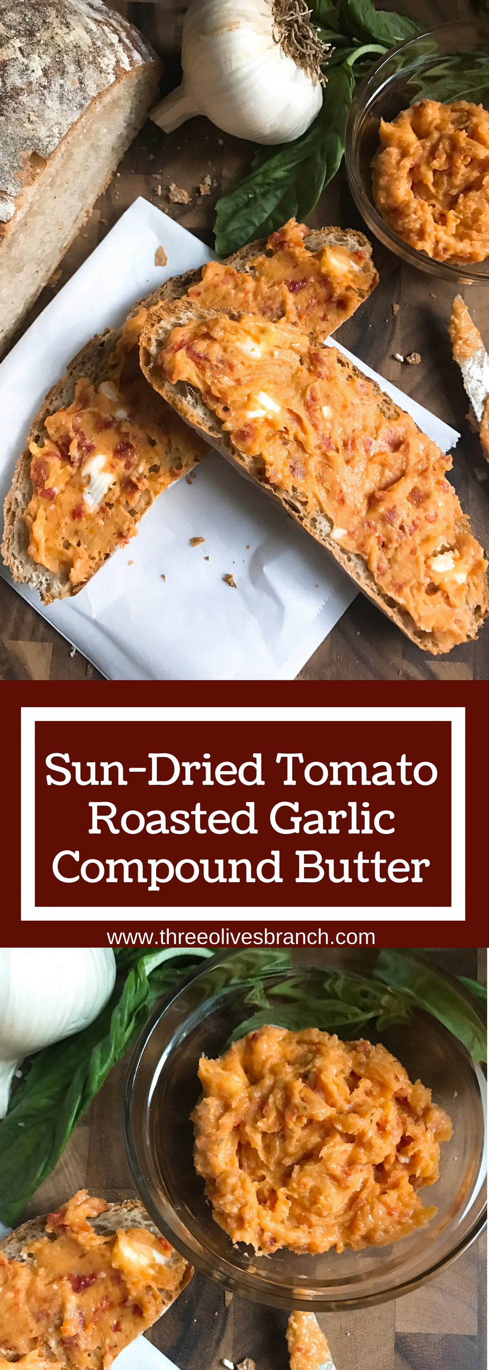 ... Tomato Roasted Garlic Compound Butter | Three Olives Branch | www