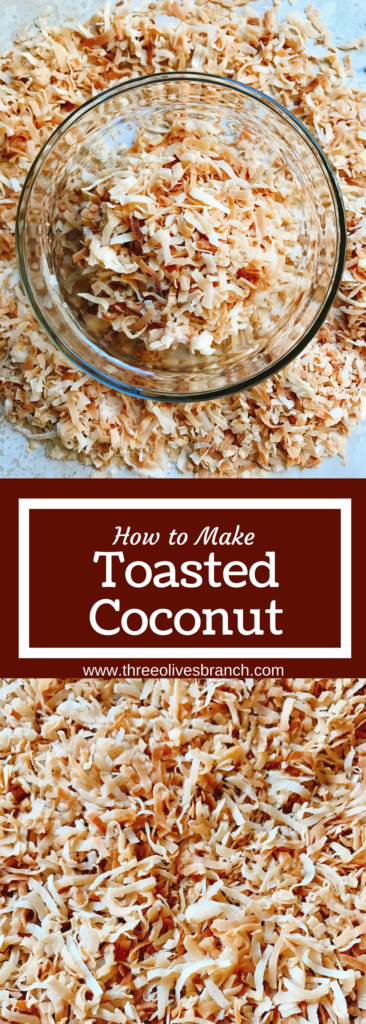 How to Toast Coconut - Three Olives Branch