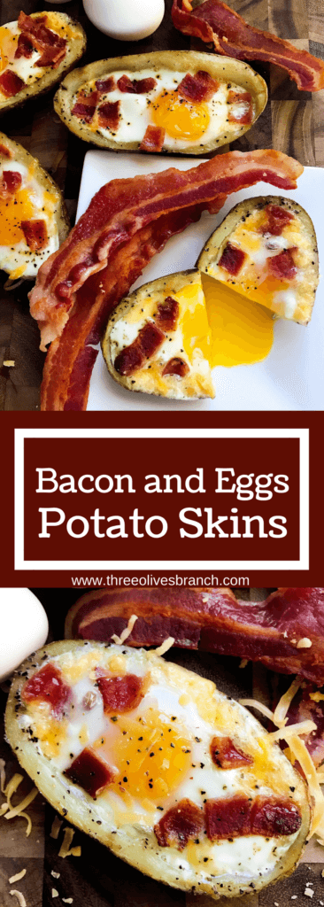 Make in advance for a fun appetizer, snack, breakfast, brunch, or lunch! A twist on some classics, kid friendly and perfect for the big game or Super Bowl! A party favorite. Gluten Free. Bacon and Eggs Potato Skins | Three Olives Branch | www.threeolivesbranch.com