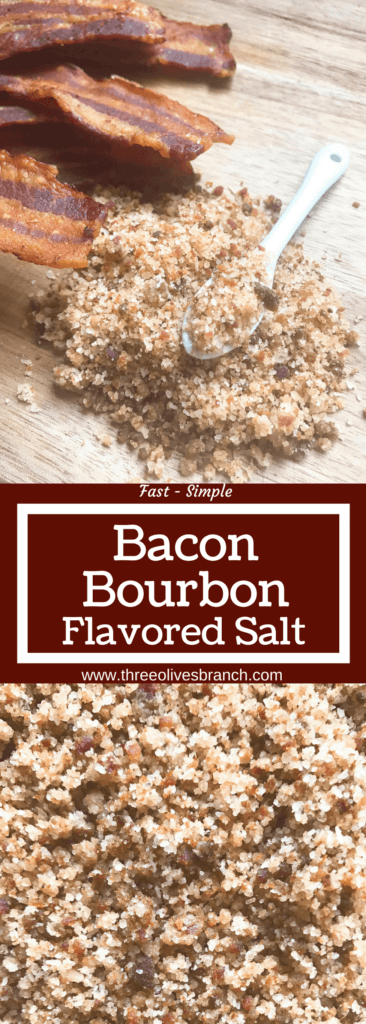 Fast and simple salt ready in just minutes. Bacon and bourbon are blended with kosher salt to make a flavored salt that is perfect on anything! Beef and steak, chicken, pork, seafood, vegetables, and more. A flavorful seasoning that makes a great foodie gift or for people that are difficult to shop for. Perfect for summer grilling and BBQ events like 4th of July, Memorial Day, and Labor Day. Bacon Bourbon Flavored Salt | Three Olives Branch | www.threeolivesbranch.com