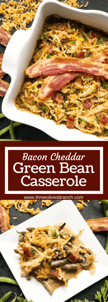 A twist on a classic holiday side dish. Bacon and cheddar cheese enhance a homemade green bean casserole made from scratch. Make in advance for quick assembly on Christmas, Thanksgiving, Easter, or other holiday meals. Bacon Cheddar Green Bean Casserole #thanksgivingrecipes #greenbeancasserole #holidayrecipes #christmasrecipes #baconcheddar