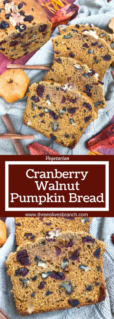 Perfect for fall and Thanksgiving, this Cranberry Walnut Pumpkin Spice Bread recipe is full of fall flavors in comfort food. Simple to make and vegetarian, great for breakfast, dessert, or a snack. #pumpkinbread #pumpkinspice #bread