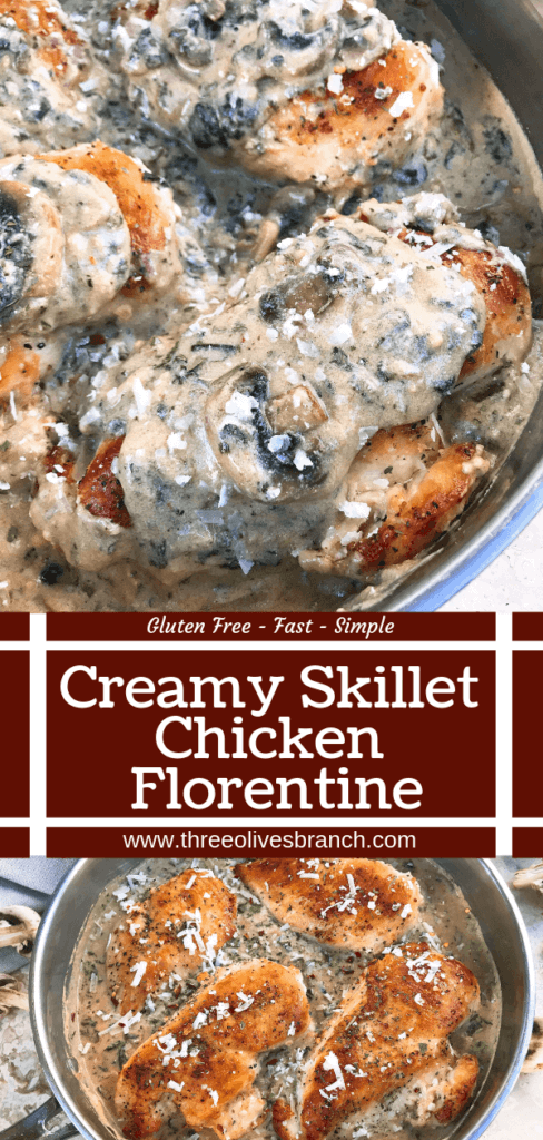 Ready in just 30 minutes, this Skillet Chicken Florentine one pot dinner is quick and simple to make. Chicken is browned and cooked in a creamy Parmesan sauce with spinach and mushrooms. Gluten free. #chickendinner #chickenrecipes #onepotrecipes #onepotdinner #glutenfreerecipes
