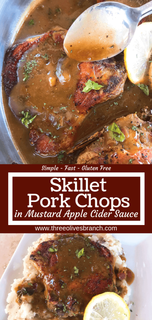 A quick and simple pork dinner recipe ready in 30 minutes. Skillet Pork Chops in Mustard Apple Cider Sauce featuring fall flavors is a one pot dish with lots of flavor. Gluten free meal. #porkchops #30minutemeals #onepotdinner